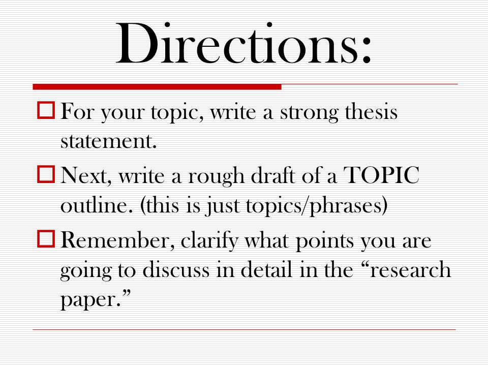writing a strong thesis for a research paper Adapted from writing analytically by rosenwasser and stephen to analyze   therefore, a thesis statement in an analysis paper should be answering a how  or why question a strong thesis makes a claim about the subject that needs  proving  context that is implicit in the novel, but not obvious without research.