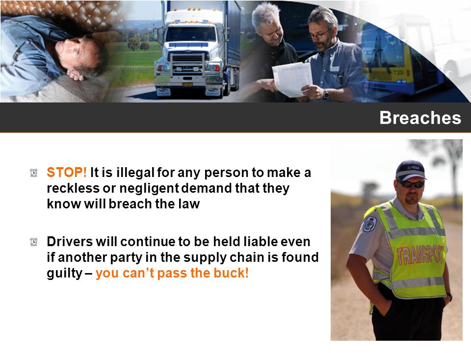 Breaches STOP! It is illegal for any person to make a reckless or negligent demand that they know will breach the law.