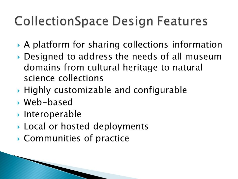 CollectionSpace Design Features