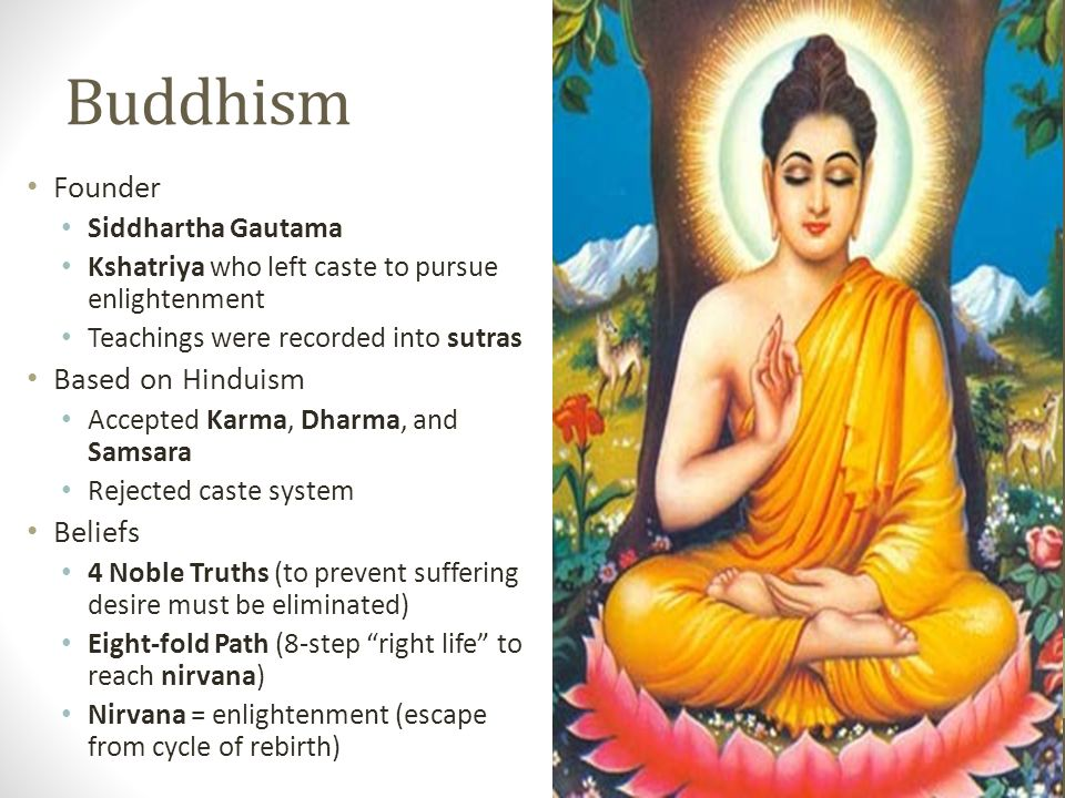 siddhartha and hinduism buddhism Buddhism, hinduism, and jainism  buddhism developed out of the teachings of siddhartha gautama who, in 535 bce, reached enlightenment and assumed the title buddha .