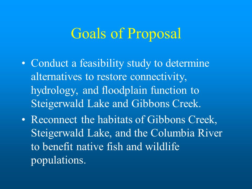 Goals of Proposal