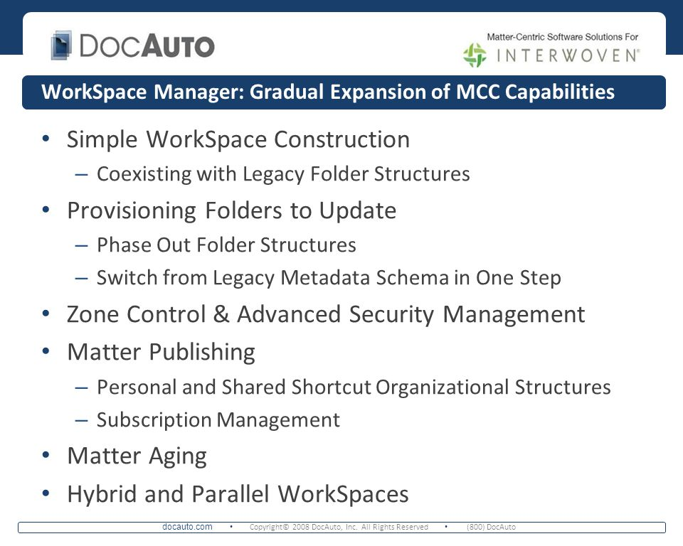 WorkSpace Manager: Gradual Expansion of MCC Capabilities