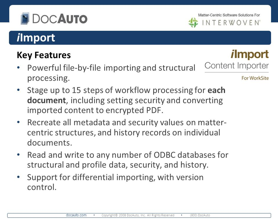 iImport Key Features. Powerful file-by-file importing and structural processing.