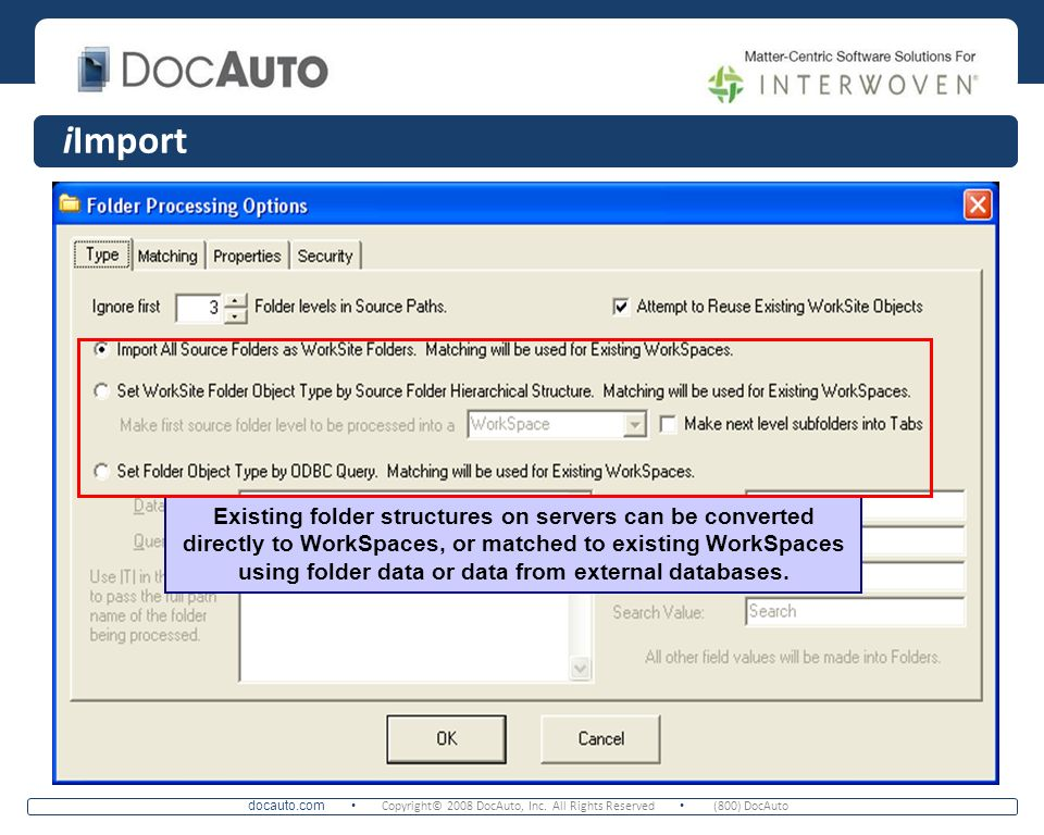 iImport Choose to import directly to matching WorkSpaces and create tabs and folder structures under WorkSpaces.