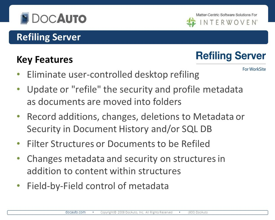 Refiling Server Key Features
