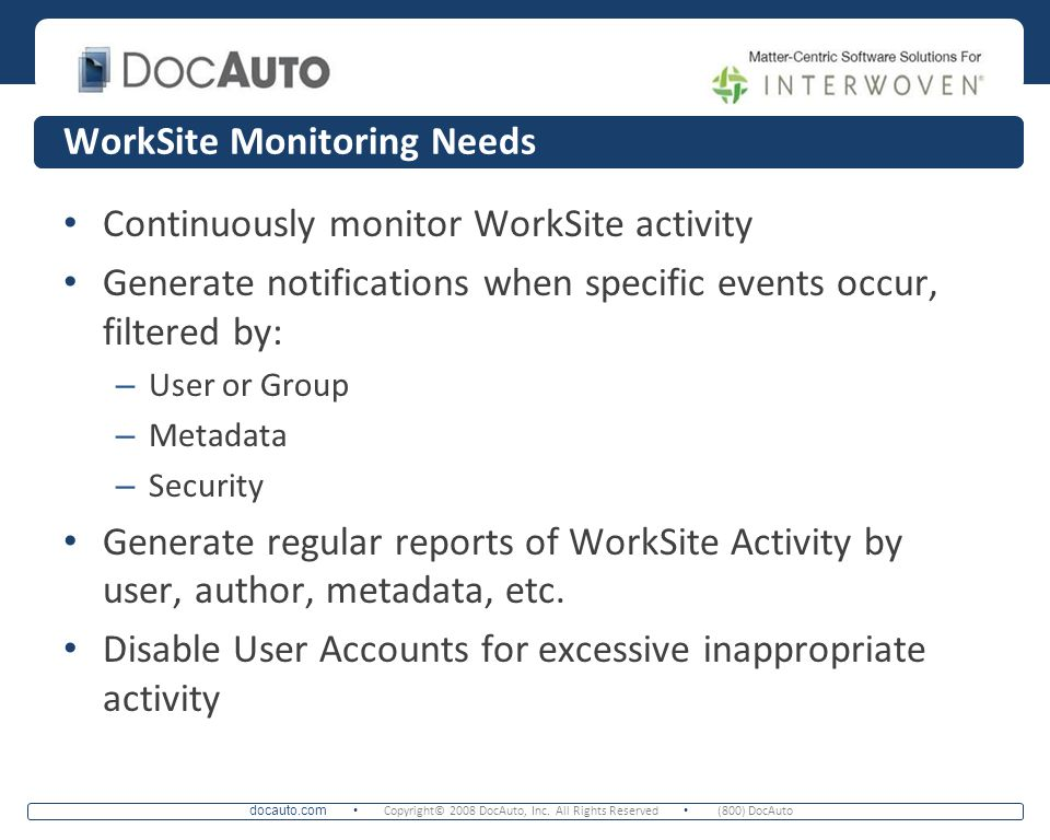 WorkSite Monitoring Needs