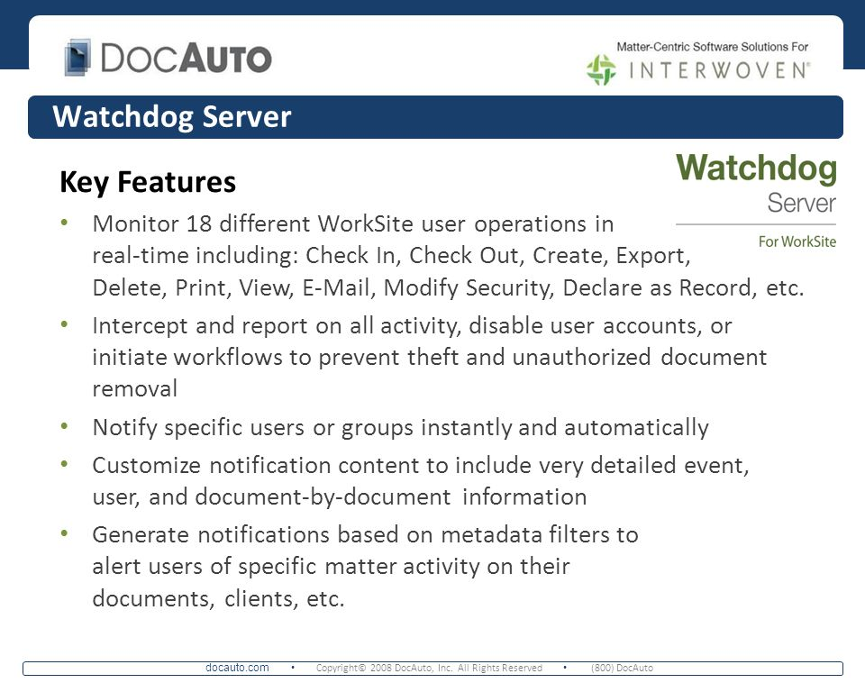 Watchdog Server Key Features