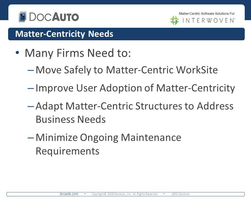 Matter-Centricity Needs