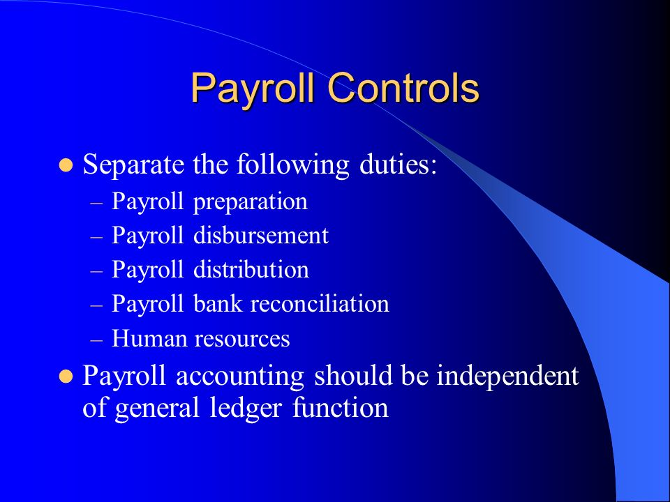 20 payroll controls separate the following duties. Resume Example. Resume CV Cover Letter