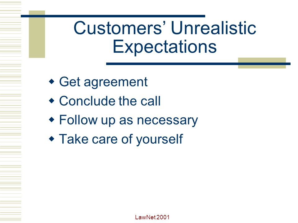 Customers' Unrealistic Expectations