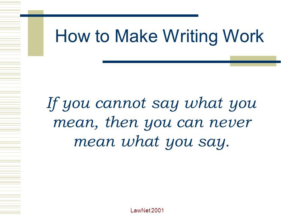 How to Make Writing Work