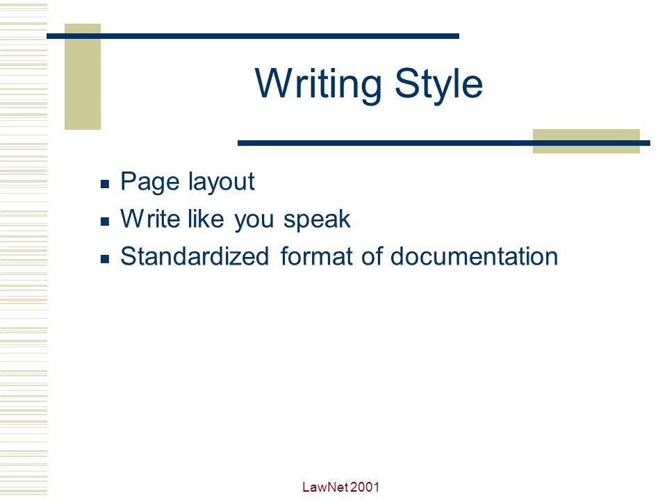 Writing Style Page layout Write like you speak