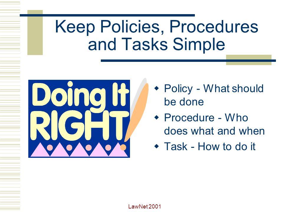 Keep Policies, Procedures and Tasks Simple