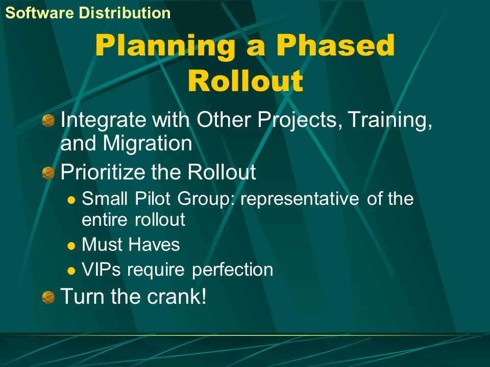 Planning a Phased Rollout