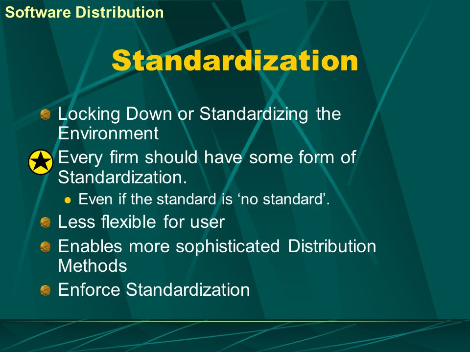 Standardization Locking Down or Standardizing the Environment