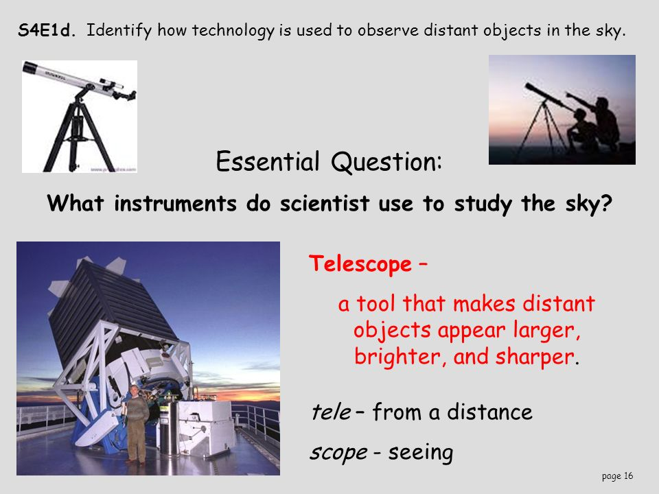 What instrument is used to study stars - answers.com