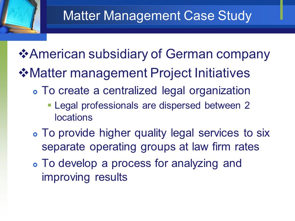 Matter Management Case Study