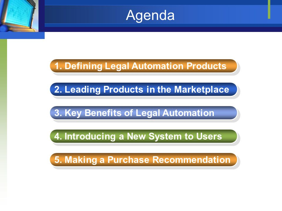 Agenda 1. Defining Legal Automation Products