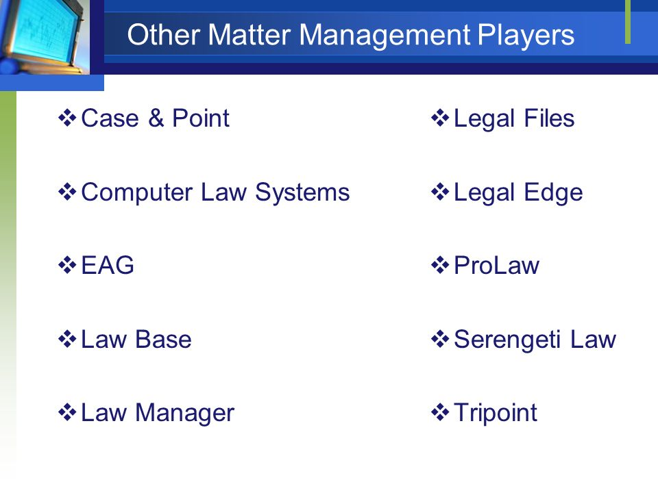 Other Matter Management Players
