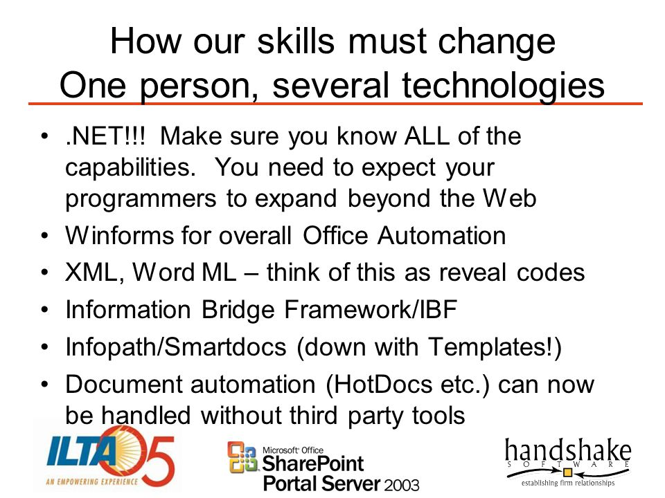 How our skills must change One person, several technologies