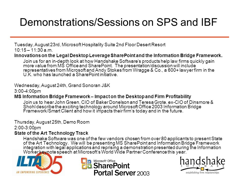 Demonstrations/Sessions on SPS and IBF