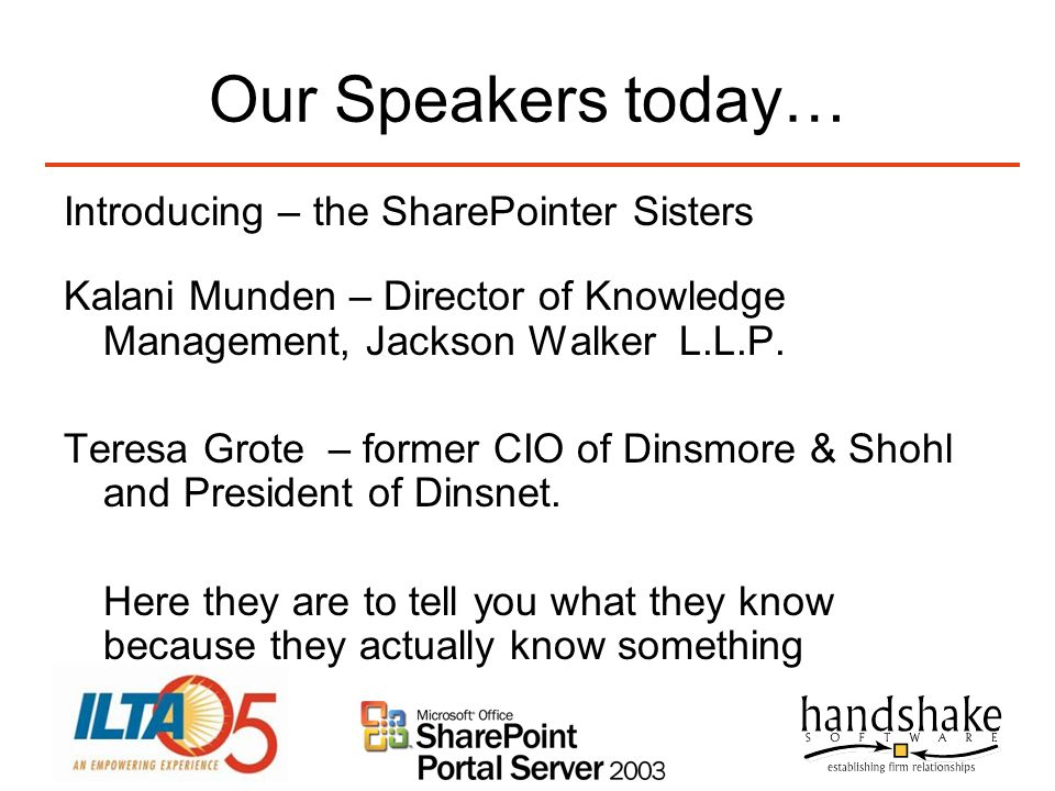 Our Speakers today… Introducing – the SharePointer Sisters