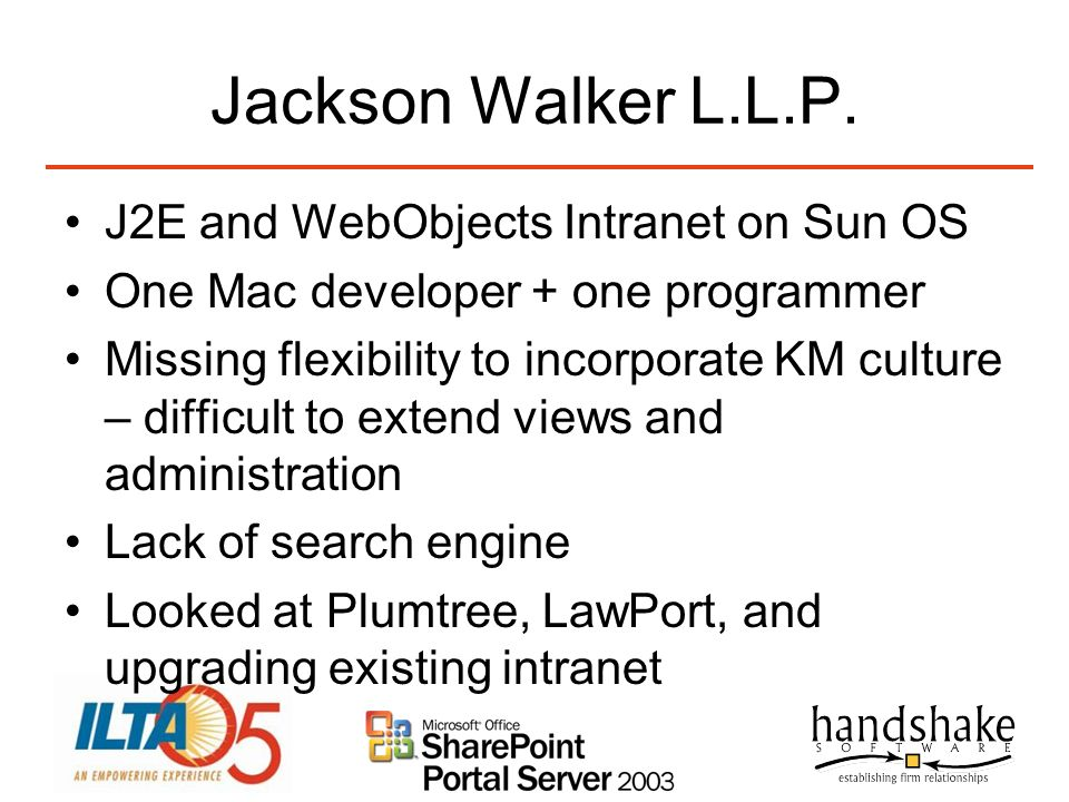Jackson Walker L.L.P. J2E and WebObjects Intranet on Sun OS