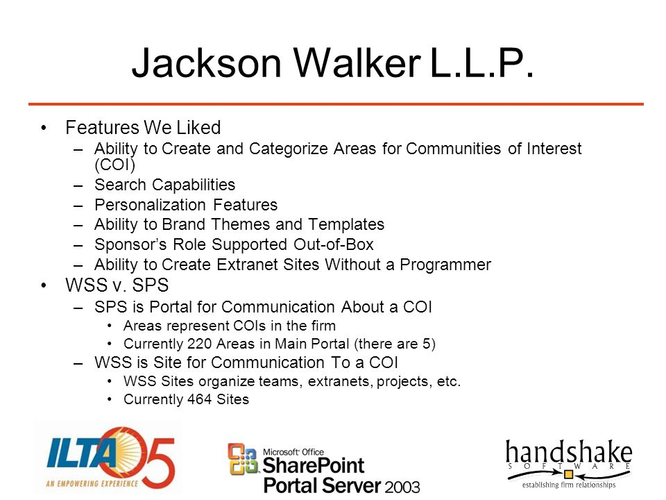 Jackson Walker L.L.P. Features We Liked WSS v. SPS