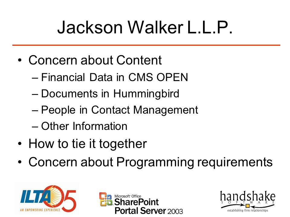 Jackson Walker L.L.P. Concern about Content How to tie it together