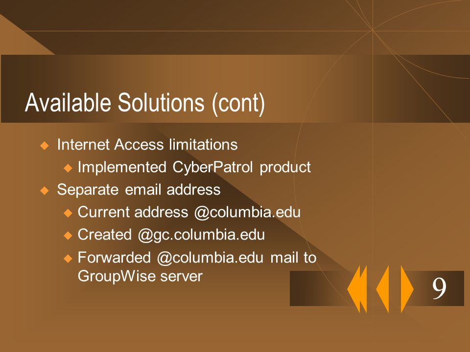 Available Solutions (cont)