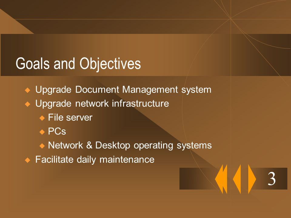 3 Goals and Objectives Upgrade Document Management system