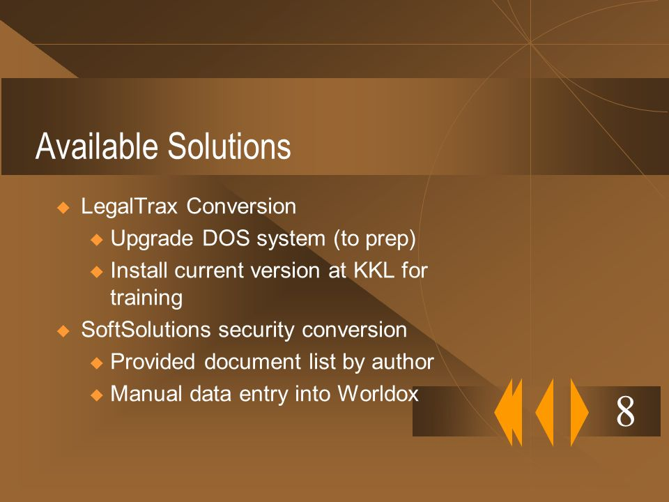 8 Available Solutions LegalTrax Conversion