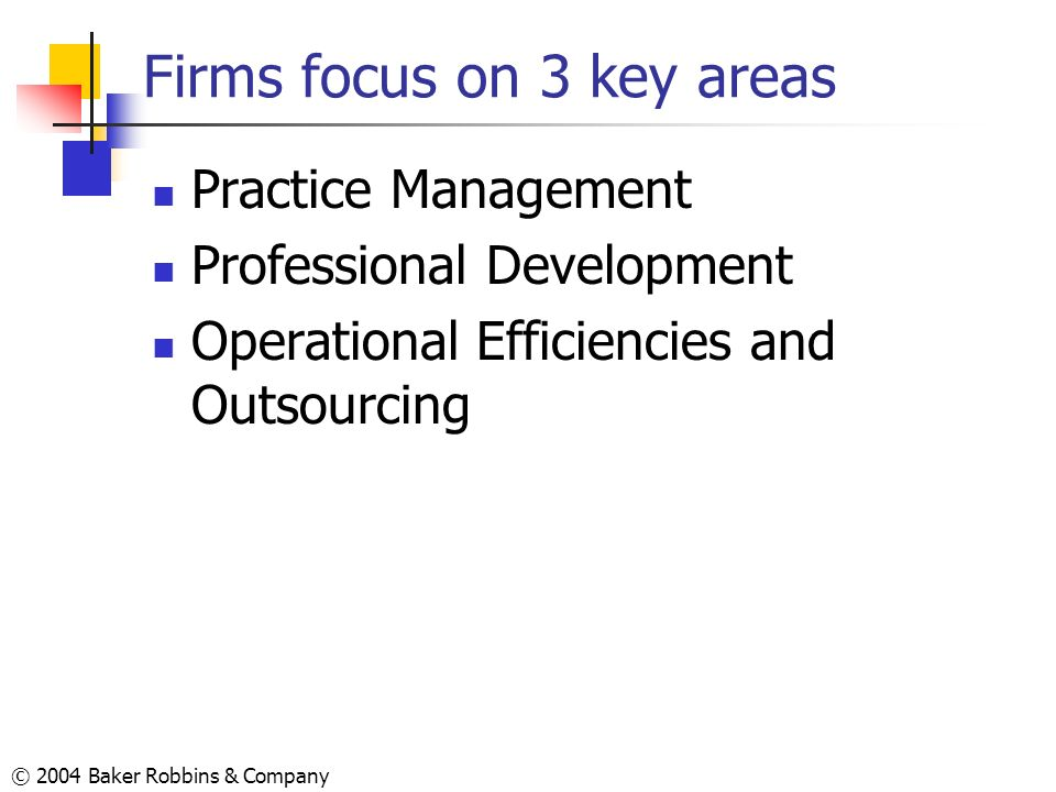 Firms focus on 3 key areas