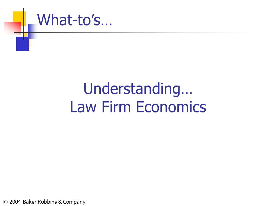 Understanding… Law Firm Economics