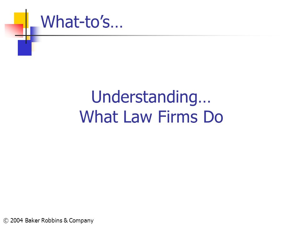 Understanding… What Law Firms Do