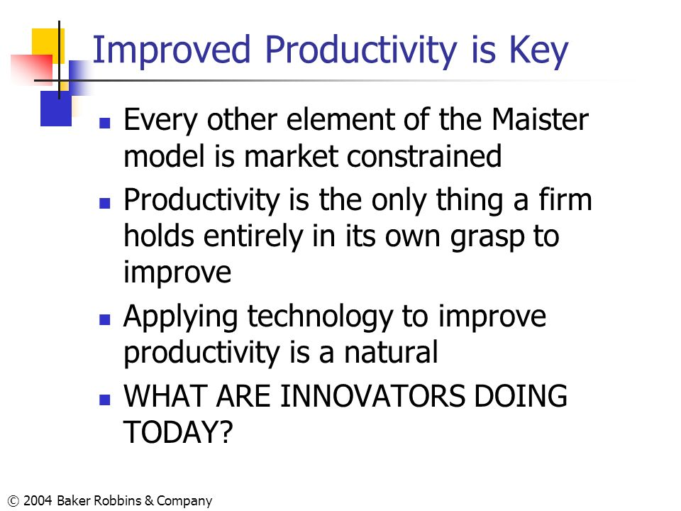 Improved Productivity is Key