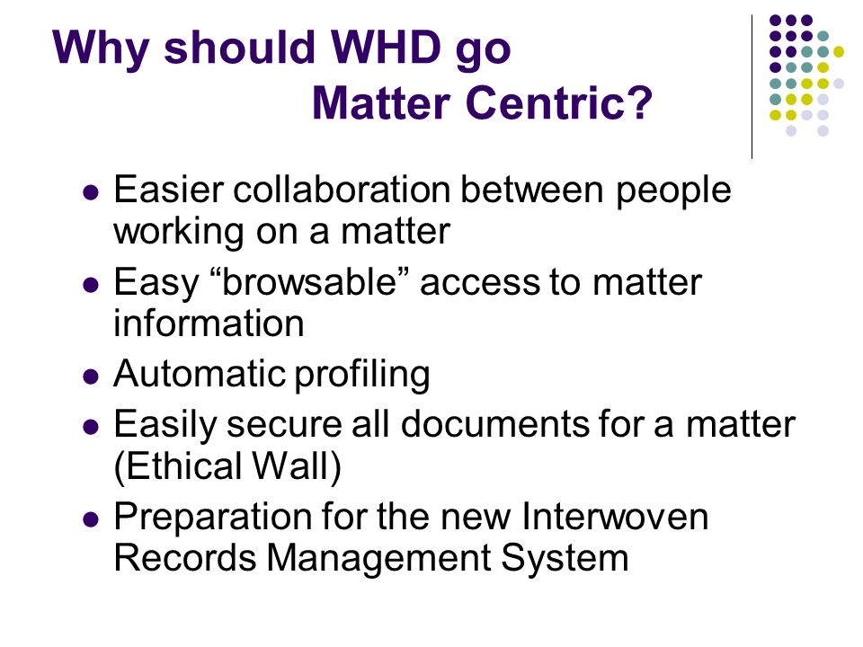 Why should WHD go Matter Centric