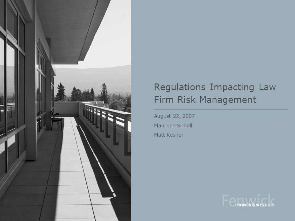 Regulations Impacting Law Firm Risk Management
