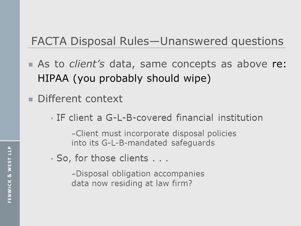 FACTA Disposal Rules—Unanswered questions