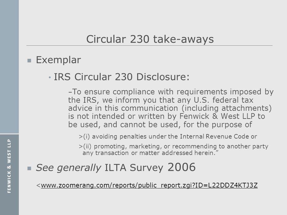 Circular 230 take-aways Exemplar IRS Circular 230 Disclosure: