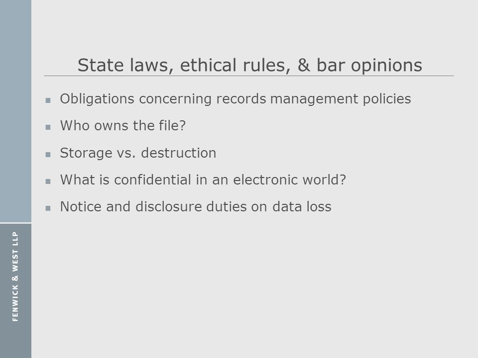 State laws, ethical rules, & bar opinions