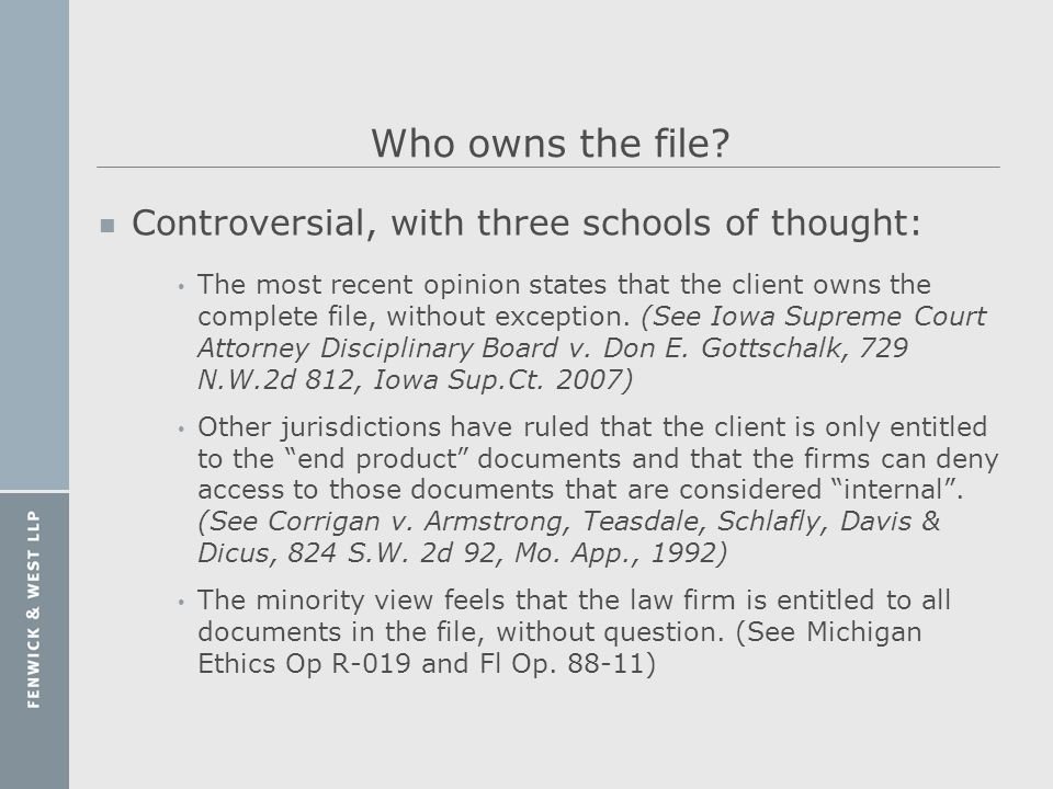 Who owns the file Controversial, with three schools of thought: