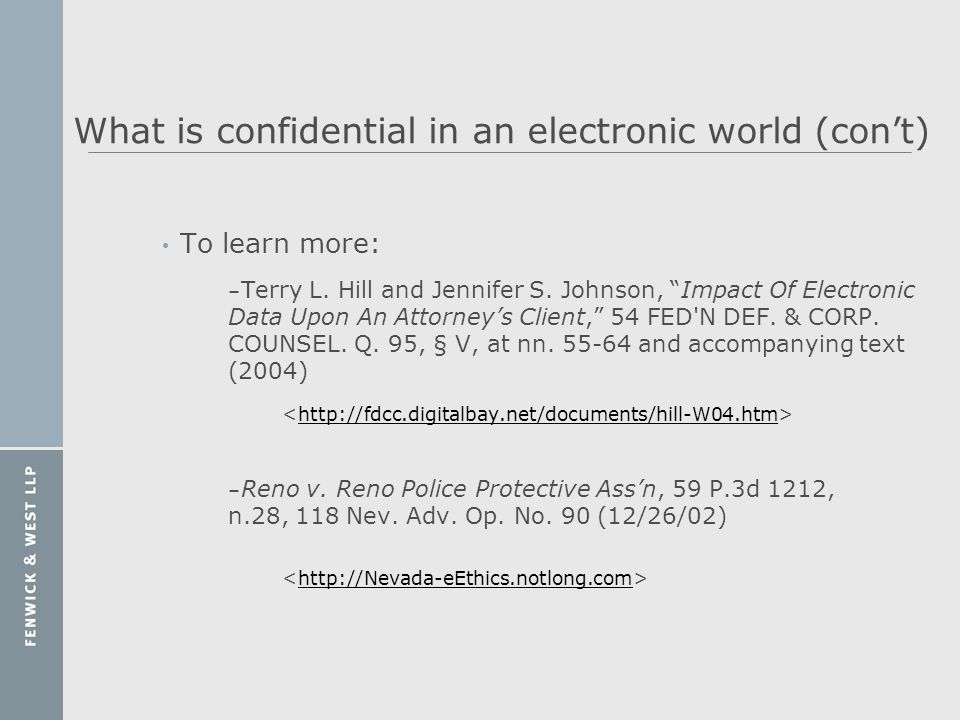 What is confidential in an electronic world (con't)