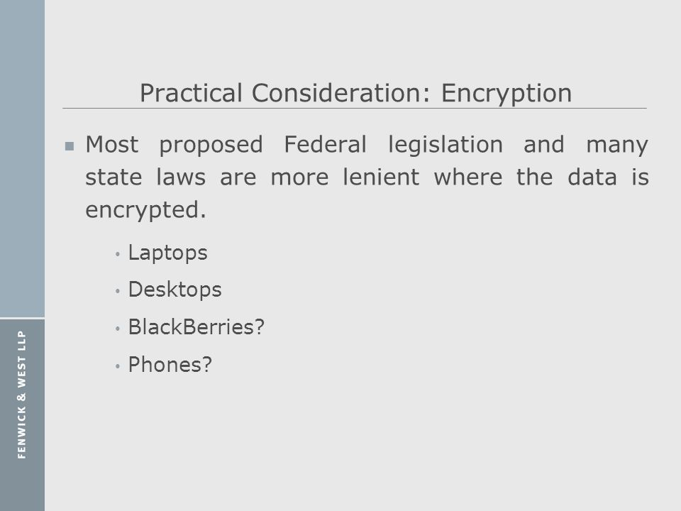 Practical Consideration: Encryption