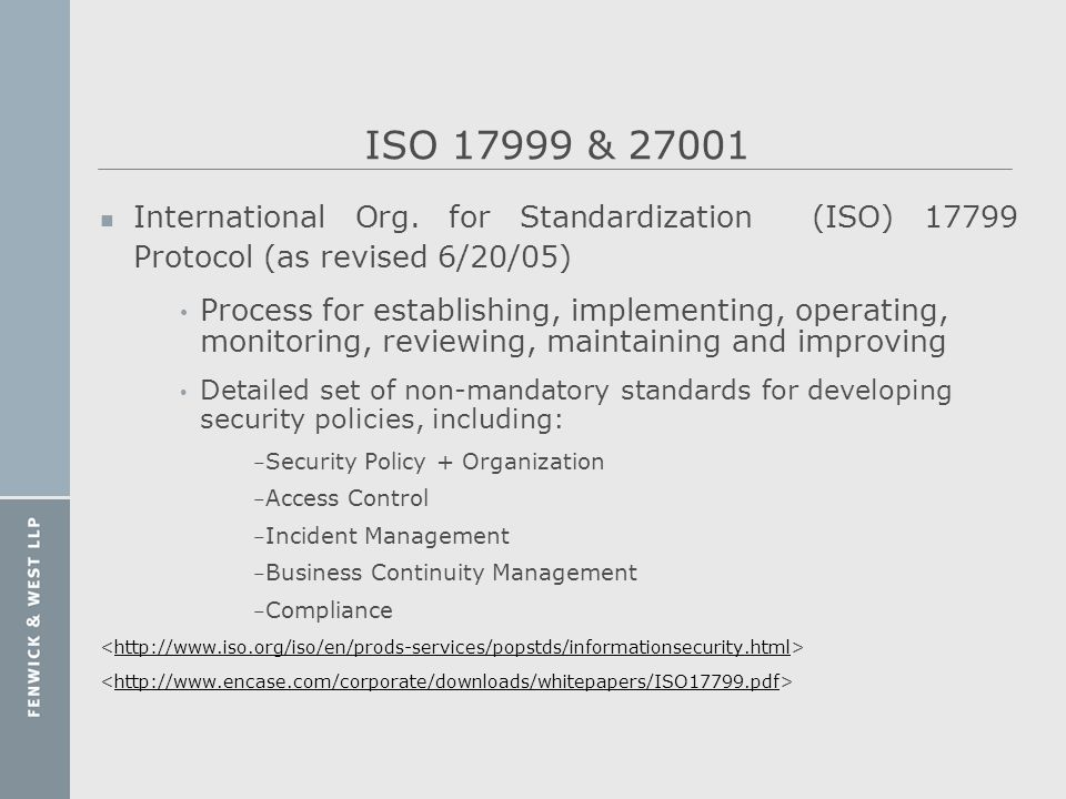 ISO 17999 & 27001 International Org. for Standardization (ISO) 17799 Protocol (as revised 6/20/05)