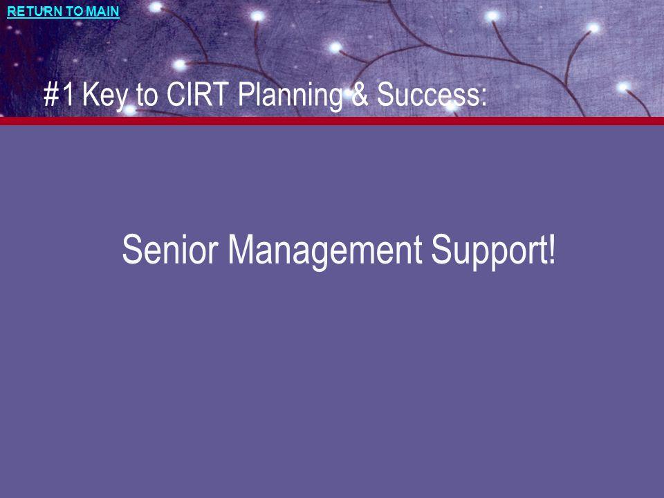 #1 Key to CIRT Planning & Success: