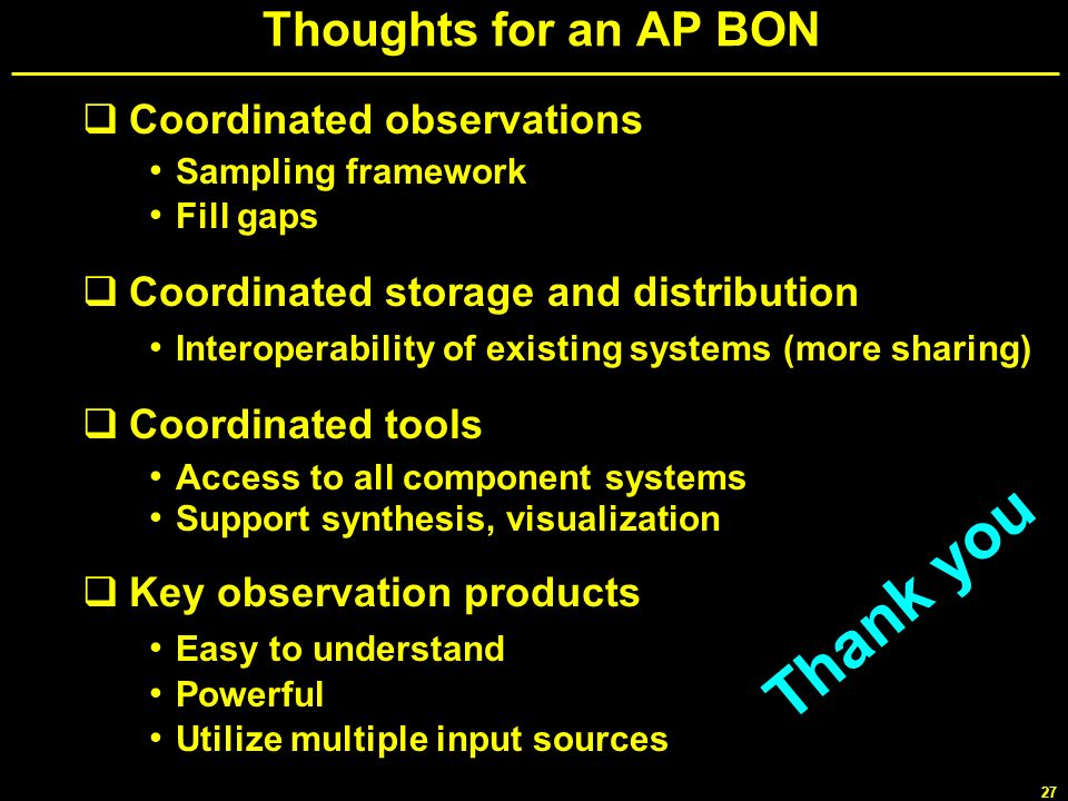 Thank you Thoughts for an AP BON Coordinated observations