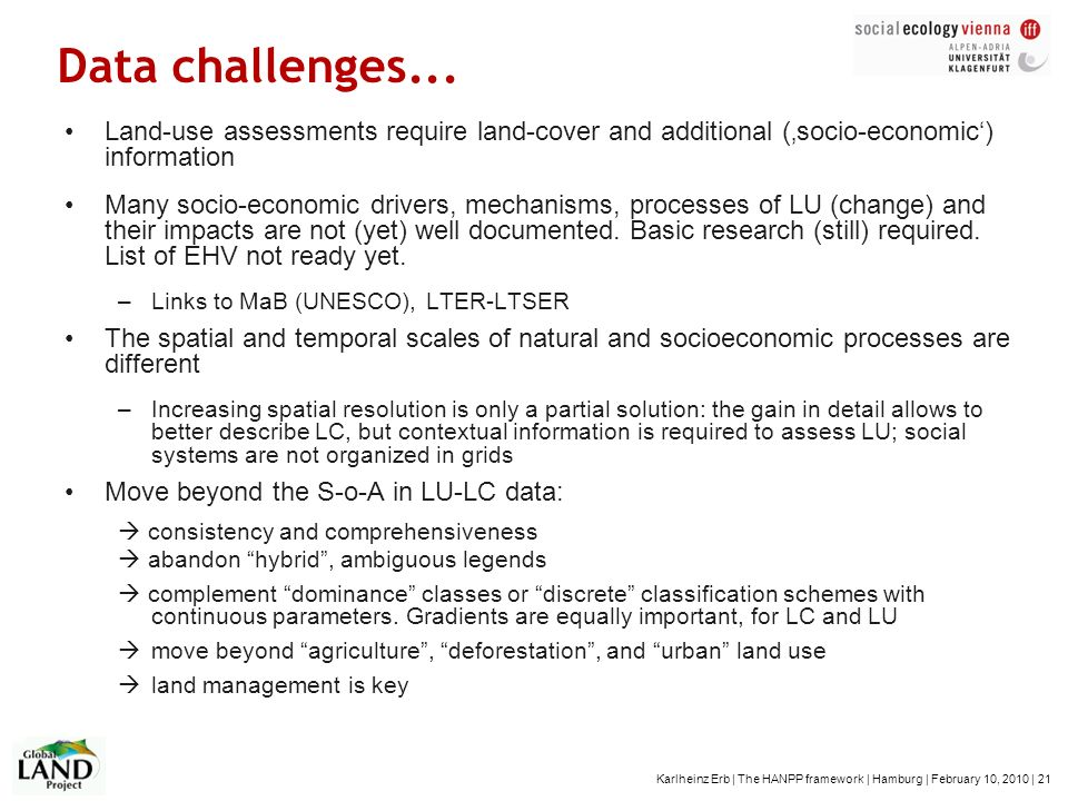 Data challenges... Land-use assessments require land-cover and additional ('socio-economic') information.