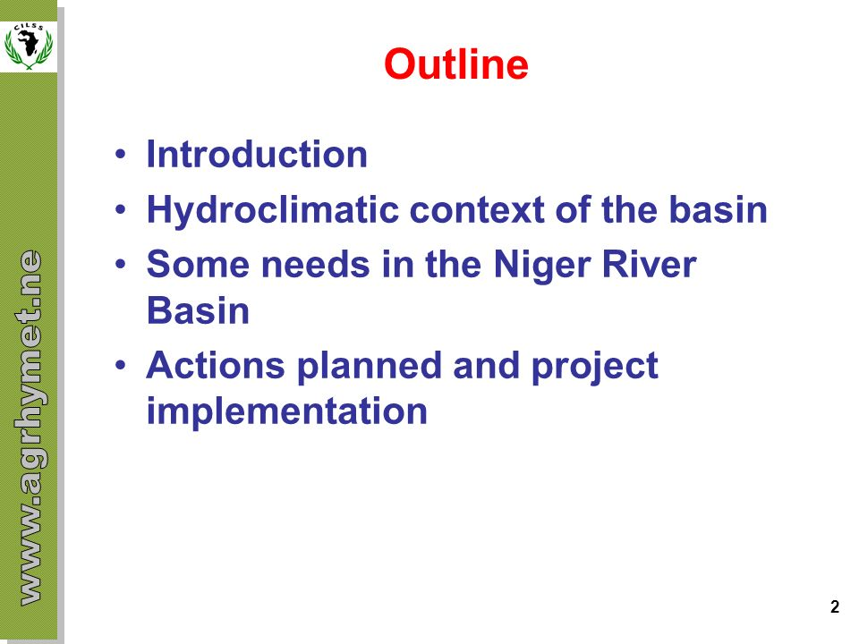 Outline Introduction Hydroclimatic context of the basin