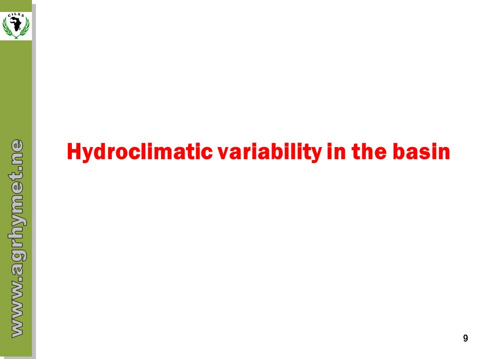 Hydroclimatic variability in the basin